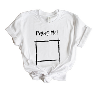 Paint Me - Wearable Art T-Shirt