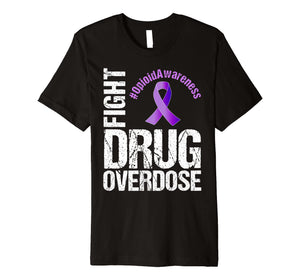 Funny shirts V-neck Tank top Hoodie sweatshirt usa uk au ca gifts for Fight Drug Overdose Opioid Awareness Graphic T-Shirt 2328948