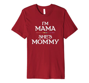 Funny shirts V-neck Tank top Hoodie sweatshirt usa uk au ca gifts for I'm Mama - She's Mommy LGBT Lesbian Mothers T-Shirt 2604093