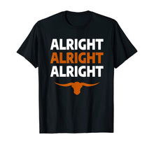 Charger l'image dans la galerie, Texas Football Alright Alright Alright Long Horn T-Shirt
