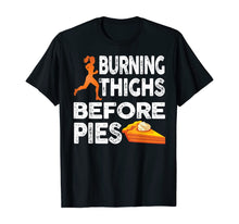 Charger l'image dans la galerie, Running Burning Thighs Before Pies Funny Runner Graphic T-Shirt