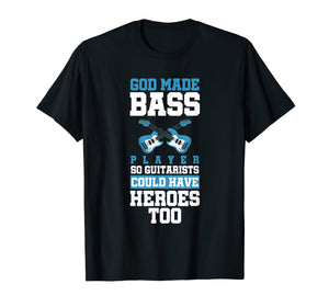 Funny shirts V-neck Tank top Hoodie sweatshirt usa uk au ca gifts for God Made Bass Player Bassist Cool Musician T-Shirt 2692292