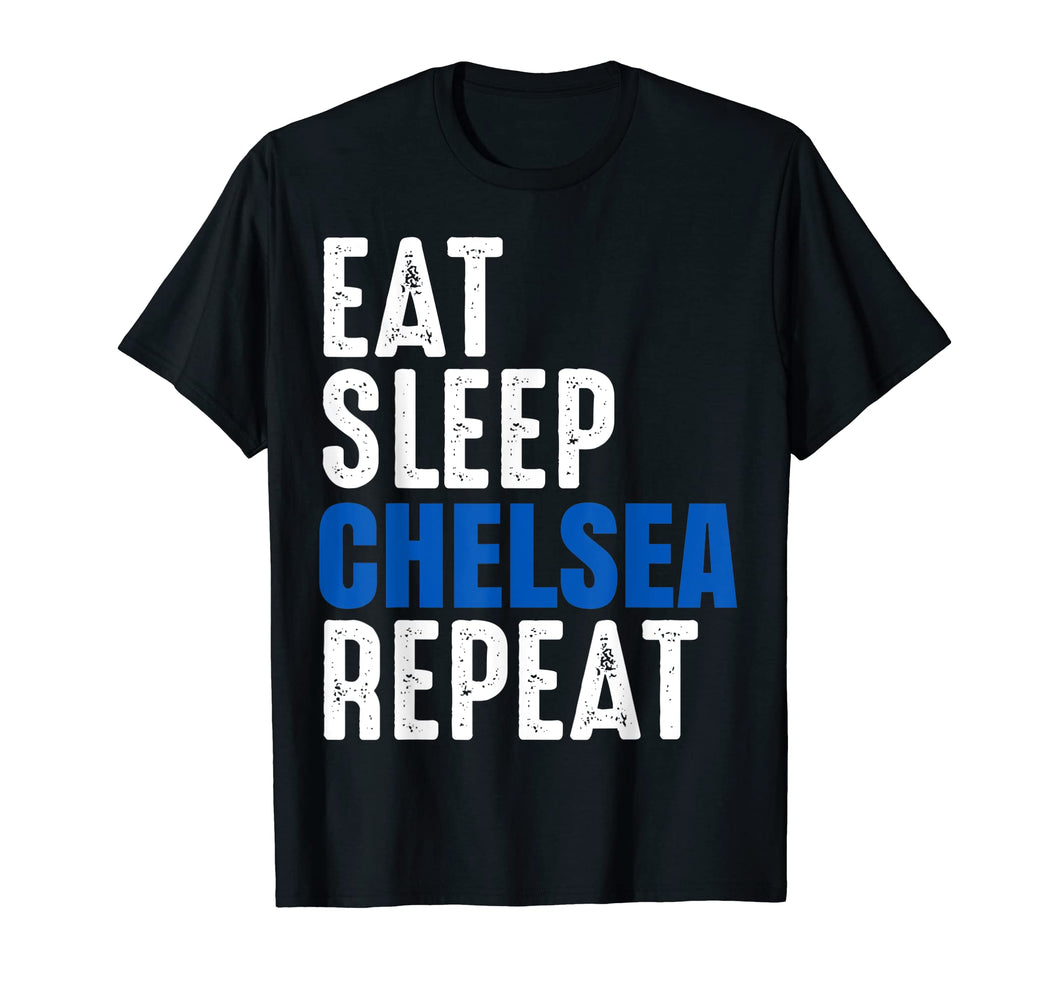 Funny shirts V-neck Tank top Hoodie sweatshirt usa uk au ca gifts for Chelsea Eat Sleep Repeat T-Shirt - Football Gift Shirt 2061049