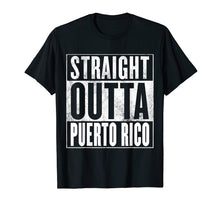 Charger l'image dans la galerie, Funny shirts V-neck Tank top Hoodie sweatshirt usa uk au ca gifts for Puerto Rico T-Shirt - STRAIGHT OUTTA PUERTO RICO Shirt 1449973