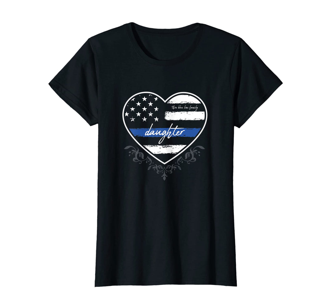 Funny shirts V-neck Tank top Hoodie sweatshirt usa uk au ca gifts for Thin Blue Line Family Daughter USA Flag Heart Gifts T-Shirt 1181400