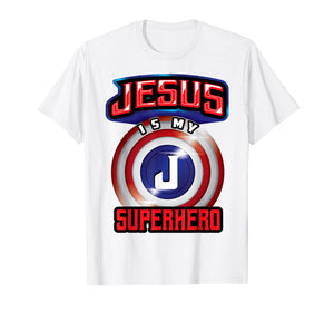 Funny shirts V-neck Tank top Hoodie sweatshirt usa uk au ca gifts for Jesus Is My Superhero Shirt | Cute Powerful Christian Gift 2747312