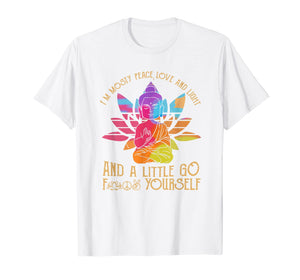 Funny shirts V-neck Tank top Hoodie sweatshirt usa uk au ca gifts for I'm Mostly Peace Love And Light And A Little Go Yoga T-Shirt 2090237
