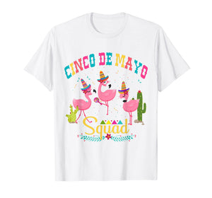 Funny shirts V-neck Tank top Hoodie sweatshirt usa uk au ca gifts for Cinco de Mayo Squad Shirt Flamingo Mamacita squad Shirts 2285394