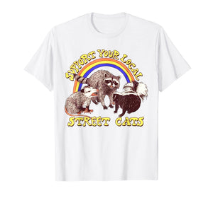 support your local street cats tshirt Hillary White official