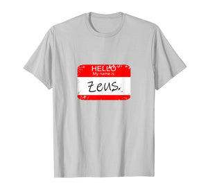 Funny shirts V-neck Tank top Hoodie sweatshirt usa uk au ca gifts for Hello My name is Zeus Funny Halloween Greek Gods Tshirt 1178568