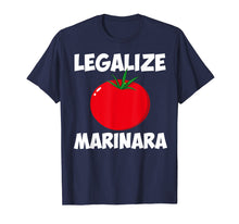 Charger l'image dans la galerie, Funny shirts V-neck Tank top Hoodie sweatshirt usa uk au ca gifts for Marinara Tomato Sauce Legalizing It T-Shirt 2132970