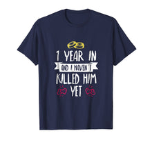 Charger l'image dans la galerie, One Year In Shirt - 1st Year Anniversary Gift Idea for Her