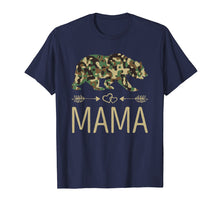 Charger l'image dans la galerie, Funny shirts V-neck Tank top Hoodie sweatshirt usa uk au ca gifts for Mama Bear Camo Mother's Day Gift T-Shirt 1380930