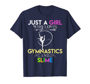 Funny shirts V-neck Tank top Hoodie sweatshirt usa uk au ca gifts for Cute Just A Girl Who Loves Gymnastics and Slime Gift T-shirt 1281952