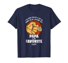Charger l'image dans la galerie, Papa Is My Favorite People Call Me Papa Funny Papa T Shirt
