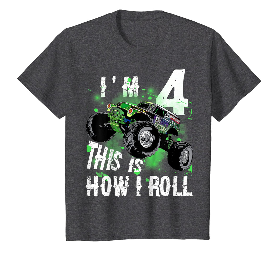 Funny shirts V-neck Tank top Hoodie sweatshirt usa uk au ca gifts for Kids Monster Truck I'M 4 THIS IS HOW I ROLL T-Shirt 4th Birthday 204921