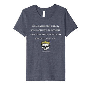 Funny shirts V-neck Tank top Hoodie sweatshirt usa uk au ca gifts for Shakespeare Quote From Twelfth Night Premium T-Shirt 254742