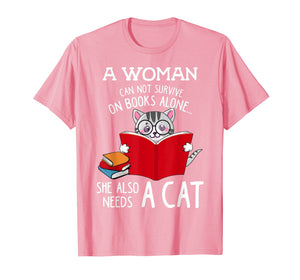 Funny shirts V-neck Tank top Hoodie sweatshirt usa uk au ca gifts for A Woman Cannot Survive On Books Alone Tshirt Cat Lover Gifts 2250097