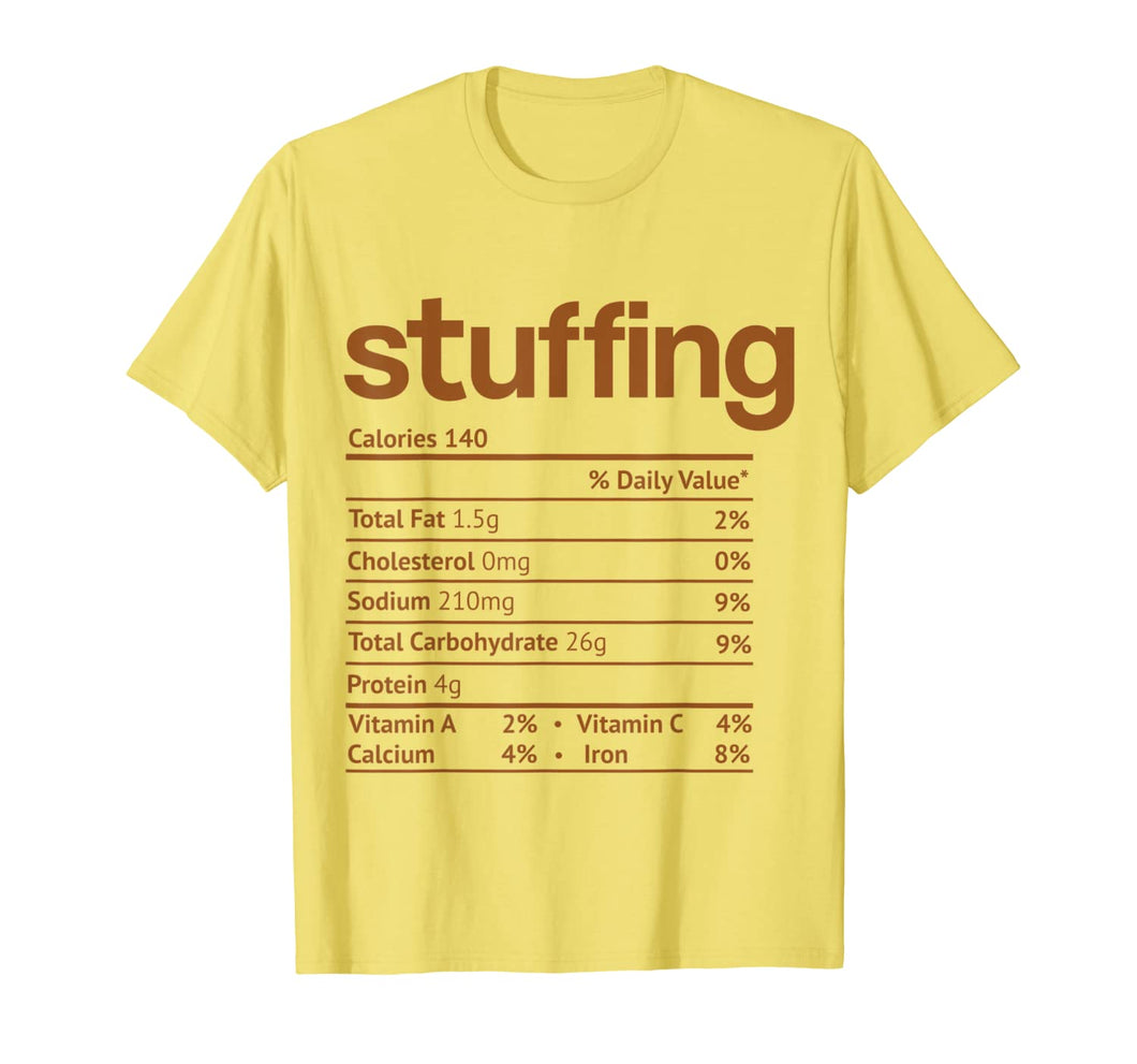 Stuffing Nutrition Facts Funny Thanksgiving Christmas food T-Shirt