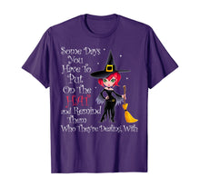 Charger l'image dans la galerie, SOME DAYS YOU HAVE TO PUT ON THE HAT Halloween Witch Broom T-Shirt