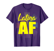 Charger l'image dans la galerie, Funny shirts V-neck Tank top Hoodie sweatshirt usa uk au ca gifts for Latina AF Gifts Latinas Pride for Women and Latin Girls T-Shirt 2209917