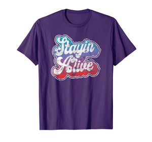 Stayin' Alive Cool Groovy 1970's Disco Party Clothing T-Shirt