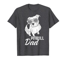 Charger l'image dans la galerie, Pitbull Dad Funny Cool Tee Dogs Lover Pit Bull Daddy Gifts T-Shirt