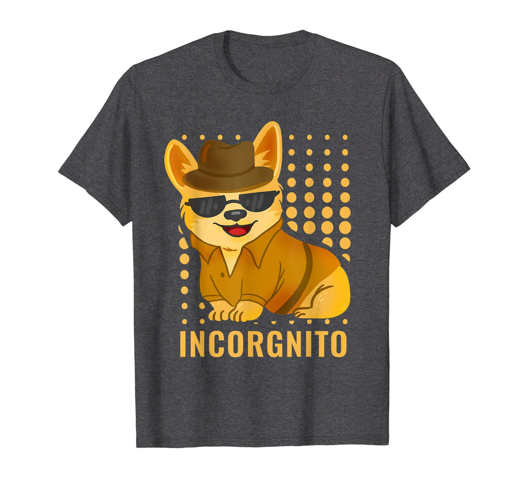 Funny shirts V-neck Tank top Hoodie sweatshirt usa uk au ca gifts for Incorgnito T-Shirt | Dog Shirt Gift For Corgi Lovers 2442820