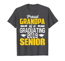 Charger l'image dans la galerie, Funny shirts V-neck Tank top Hoodie sweatshirt usa uk au ca gifts for Proud Grandpa of 2019 Senior Graduation Shirt 1468583