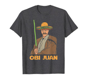 Funny shirts V-neck Tank top Hoodie sweatshirt usa uk au ca gifts for Mexican Obi Juan With Sombrero Funny Movie Parody T-Shirt 2344771