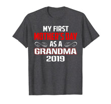 Charger l'image dans la galerie, Funny shirts V-neck Tank top Hoodie sweatshirt usa uk au ca gifts for My First Mother's Day As A Grandma Gift T-shirt New Grandma 1286853