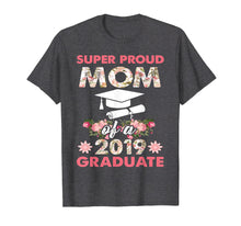 Charger l'image dans la galerie, Funny shirts V-neck Tank top Hoodie sweatshirt usa uk au ca gifts for Super Proud Mom of a 2019 Graduate-Floral Graduation 120703