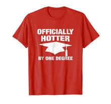 Charger l'image dans la galerie, Officially Hotter By One Degree Graduation T-Shirt