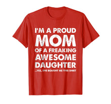Charger l'image dans la galerie, Proud Mom Shirt - Mother's Day Gift From a Daughter to Mom
