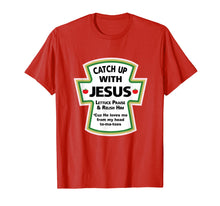 Charger l'image dans la galerie, Funny shirts V-neck Tank top Hoodie sweatshirt usa uk au ca gifts for CATCH UP WITH JESUS T-SHIRT Best Religion Tee 1694022