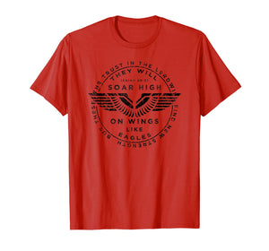 Soar On Wings Like Eagles Mens Christian T-shirt