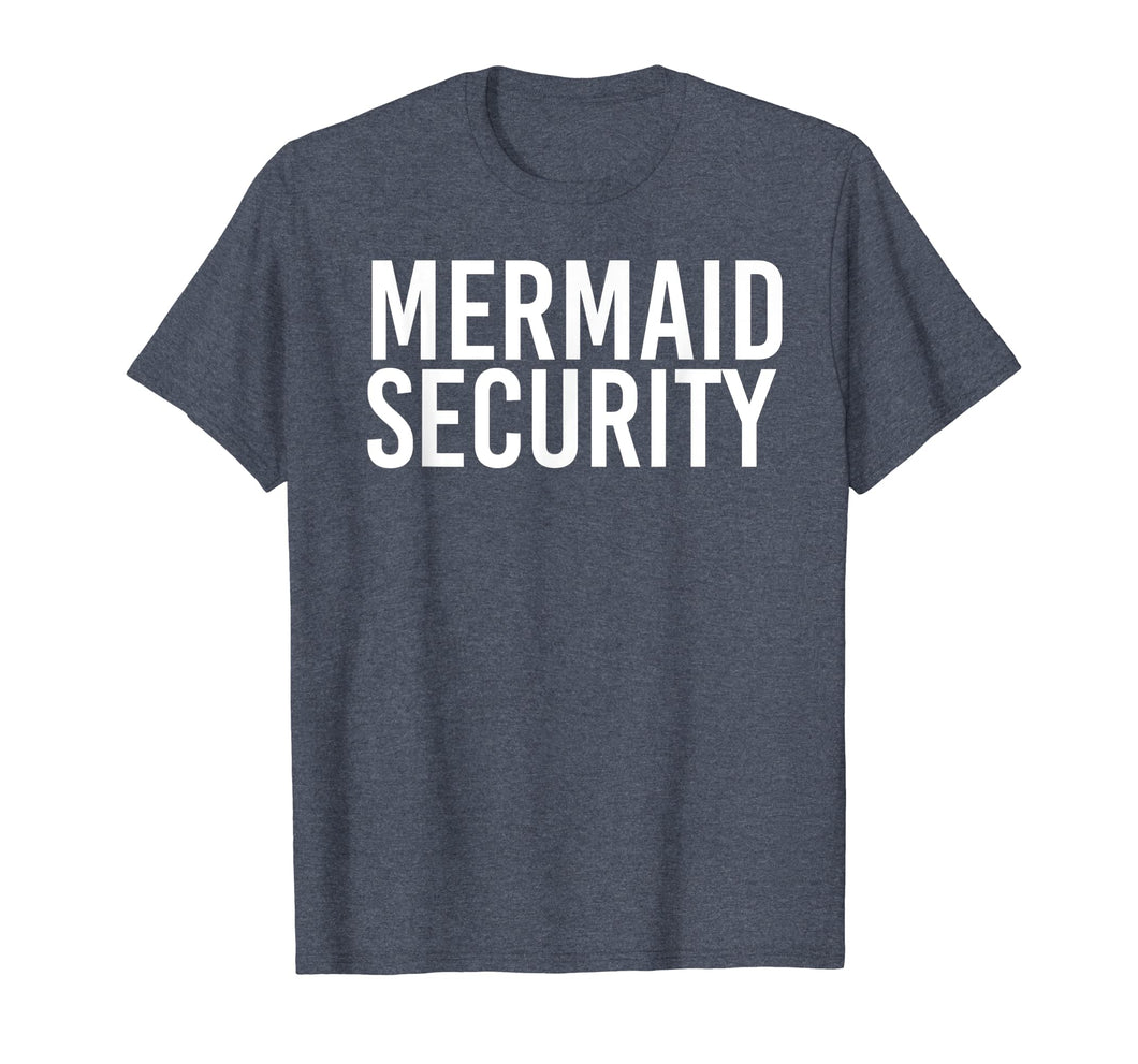 Funny shirts V-neck Tank top Hoodie sweatshirt usa uk au ca gifts for MERMAID SECURITY Shirt Funny Beach Swimming Party Gift Idea 2682536
