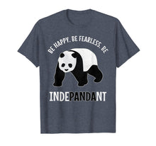 Charger l'image dans la galerie, Funny shirts V-neck Tank top Hoodie sweatshirt usa uk au ca gifts for Funny BE INDEPANDANT Pandas Pun Tshirt | Panda Lovers Gift 2547171