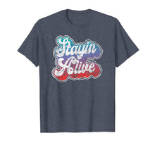 Charger l'image dans la galerie, Stayin' Alive Cool Groovy 1970's Disco Party Clothing T-Shirt