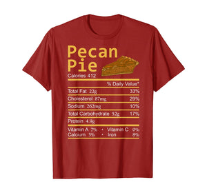 Pecan Pie Nutrition Facts Thanksgiving Costume Christmas T-Shirt