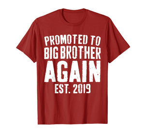 Funny shirts V-neck Tank top Hoodie sweatshirt usa uk au ca gifts for Promoted To Big Brother Again 2019 T-Shirt Soon To Be Bro 213095