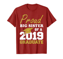 Charger l'image dans la galerie, Proud Big Sister Of A Class Of 2019 Graduate T-Shirt Gift