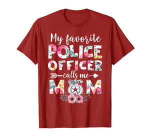 Funny shirts V-neck Tank top Hoodie sweatshirt usa uk au ca gifts for My Favorite Police officer calls me Mom T-shirts Gifts 257908