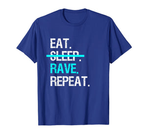 Funny shirts V-neck Tank top Hoodie sweatshirt usa uk au ca gifts for Eat Sleep Rave Repeat Music Festival T-Shirt 2498229