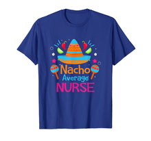 Charger l'image dans la galerie, Funny shirts V-neck Tank top Hoodie sweatshirt usa uk au ca gifts for Nacho Average Nurse RN Funny Mexican Fiesta T Shirt Gift 1316712