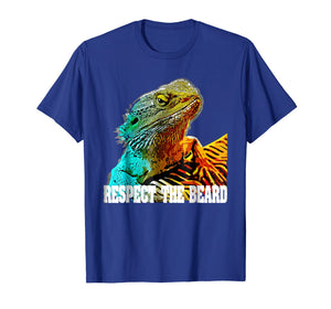 Respect The Beard T shirt Funny Bearded Dragon T-shirt