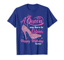 Charger l'image dans la galerie, Queens Are Born In October October birthday shirts for women T-Shirt