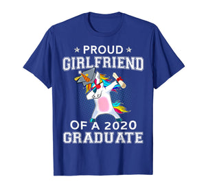 Proud Girlfriend Of A 2020 Graduate Unicorn Dabbing Gift T-Shirt