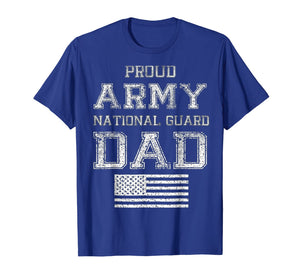 Proud Army National Guard Dad T-Shirt U.S. Military Gift T-Shirt