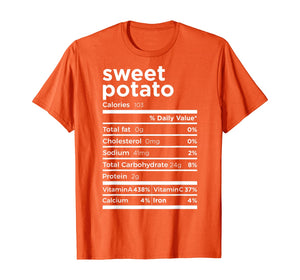 Sweet Potato Nutrition Facts Gift Funny Thanksgiving Costume T-Shirt
